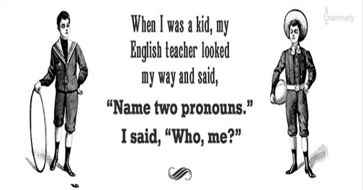 Jokes Only Grammar Nerds Will Understand - 19 jokes only grammar nerds will understand