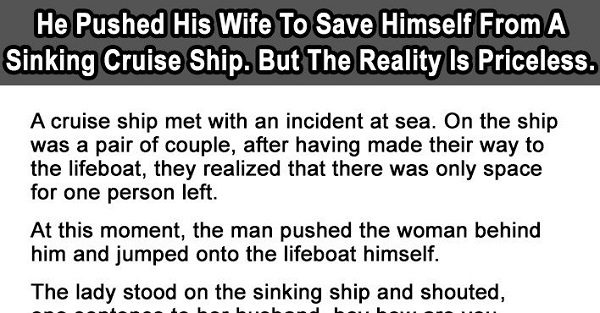 Man Pushes Wife To Save Himself From A Sinking Cruise Ship ...